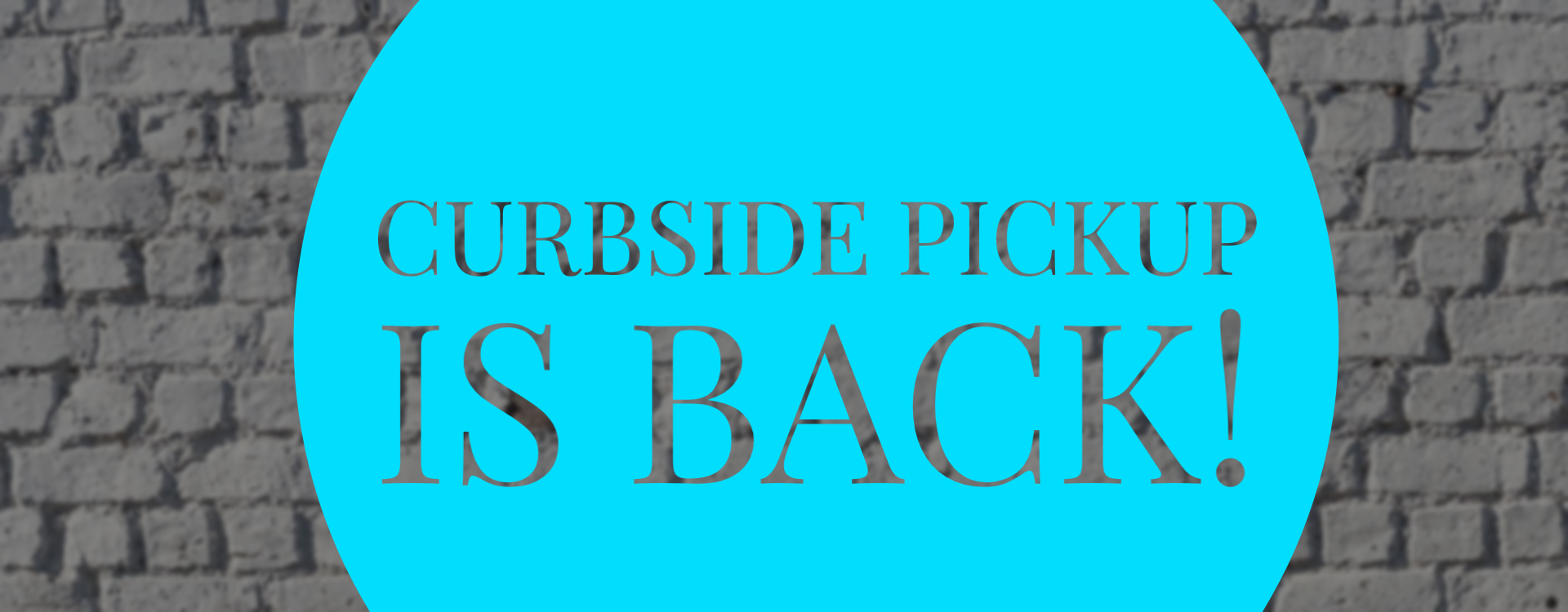 Curbside Pick Up & Free Local Delivery Now Available Port Hope and Bowmanville!